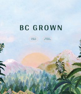 BC Grown. Farm to flower. Product of Canada.